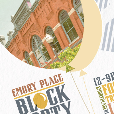 CLIENT: DEWHURST PROPERTIES --PROJECT: EMORY PLACE BLOCK PARTY POSTER AND POSTCARD -- WORK DONE: DESIGN/LAYOUT/PHOTOGRAPHY
